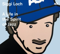 Cover_Siggi-Loch_A-Life-in-the-Spirit-of-JazzHP.jpg
